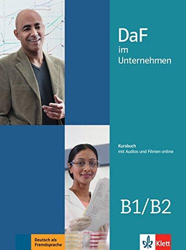 DaF im unternehmen b1-b2, libro del alumno por Ilse Sander