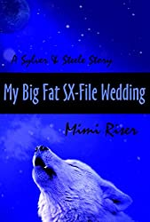 My Big Fat SX-File Wedding (Sylver & Steele) (English Edition)