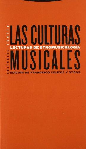 Las culturas musicales: Lecturas de etnomusicología (Estructuras y Procesos. Antropología) por Francisco Cruces