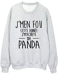 ... j peux pas je promene mon panda ref 2326 · EUR 13,99 · YouDesign Sweat-Shirt  imprimé citation Je m en fou je m achete un 9b4f58a6f38f