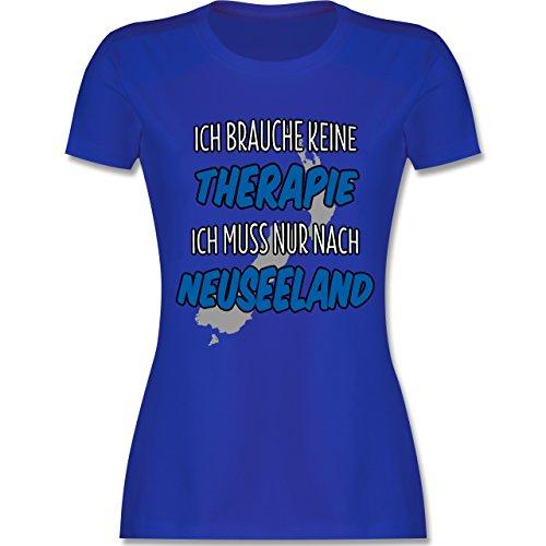 Länder - Ich brauche keine Therapie ich muss nur nach Neuseeland - tailliertes Premium T-Shirt mit Rundhalsausschnitt für Damen Royalblau