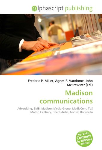 madison-communications-advertising-bmb-madison-media-group-mediacom-tvs-motor-cadbury-bharti-airtel-