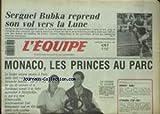 EQUIPE (L') [No 12839] du 19/08/1987 - MONACO - LES PRINCES AU PARC - SERGUEI BUBKA.