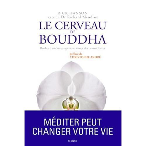 CERVEAU DE BOUDDHA (LE) by RICK HANSON (January 19,2011)