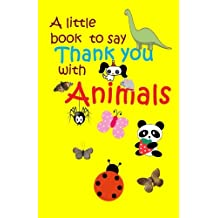 A Little book to say thank you with animals: Volume 2