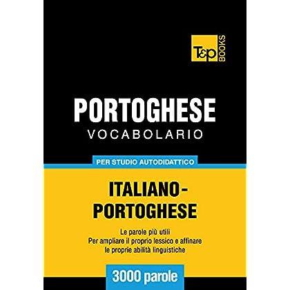 Vocabolario Italiano-Portoghese Per Studio Autodidattico - 3000 Parole