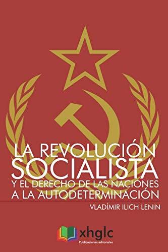 La Revolución Socialista y el derecho de las naciones a la autodeterminación