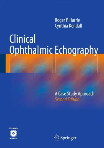 Clinical Ophthalmic Echography: A Case Study Approach 2nd 2014 Edition by Harrie, Roger P., Kendall, Cynthia (2013) Hardcover