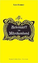 Zickenzoff im Märchenland