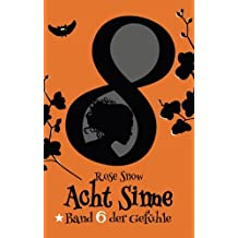 Acht Sinne Band 6: (8 Sinne Fantasy-Saga 6)