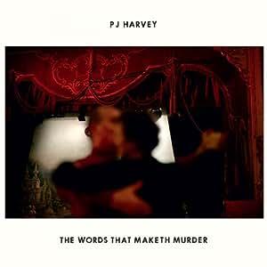 """The Words That Maketh Murder [7"""" VINYL]"""