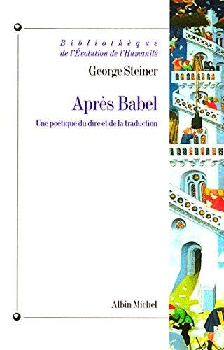 Aprs babel une potique du dire et de la traduction bibliothque aprs babel une potique du dire et de la traduction bibliothque de l fandeluxe Choice Image