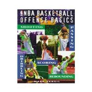 NBA Basketball Offense Basics by Mark Vancil (1996-04-02) par Mark Vancil