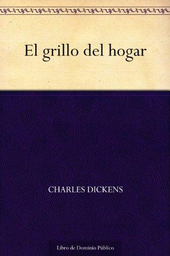 El grillo del hogar por Charles Dickens