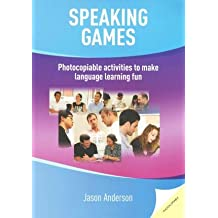 [(Speaking Games: Photocopiable Activities to Make Language Learning Fun)] [Author: Jason Anderson] published on (December, 2014)