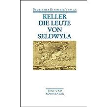 Die Leute von Seldwyla. Text und Kommentar