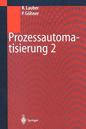 Prozessautomatisierung 2: Modellierungskonzepte und Automatisierungsverfahren, Softwarewerkzeuge für den Automatisierungsingenieur, Vorgehensweise in ... bei der Realisierung von Echtzeitsystemen