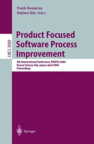 Product Focused Software Process Improvement: 5th International Conference, PROFES 2004, Kansai Science City, Japan, April 5-8, 2004, Proceedings (Lecture Notes in Computer Science)