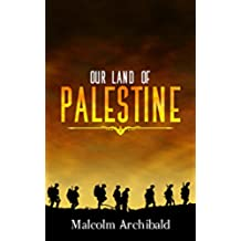 Our Land of Palestine (English Edition)