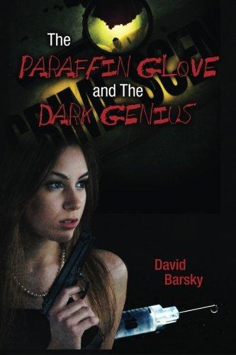 Preisvergleich Produktbild The Paraffin Glove and The Dark Genius