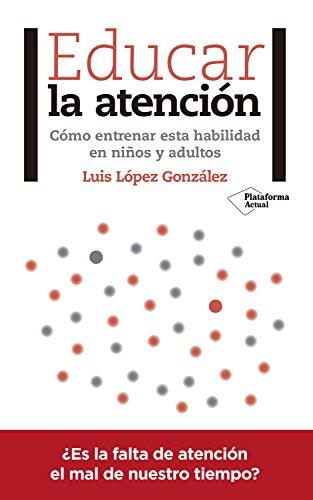 Educar la atención Luis LóPez