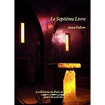 Le septième livre (Le très lumineux secret t. 1)