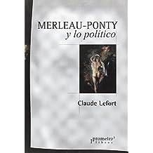 Merleau-Ponty y lo politico