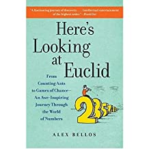 Here's Looking at Euclid: From Counting Ants to Games of Chance - An Awe-Inspiring Journey Through the World of Numbers (Paperback) - Common