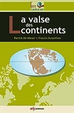 La valse des continents de Patrick De Wever