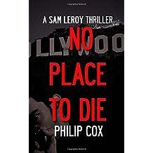 No Place to Die: Volume 3 (Sam Leroy)