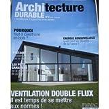 Architecture Durable N° 2 : Ventilation Double Flux / Pourquoi Faut-Il Construire En Bois ? / Les Puits Canadiens