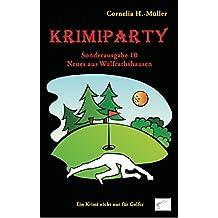 Krimiparty Sonderausgabe 10 - Neues aus Wulfrathshausen: Ein Krimi nicht nur für Golfer! (Krimiparty / Mitspielkrimis für Zuhause)