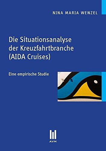 Die Situationsanalyse der Kreuzfahrtbranche (AIDA Cruises): Eine empirische Studie (Beiträge zur Wirtschaftswissenschaft) Norwegian Cruise Line