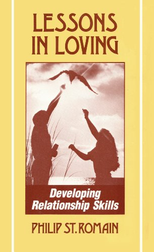 Lessons in Loving: Developing Relationship Skills (English Edition)