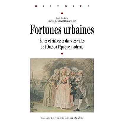 Fortunes urbaines: Élites et richesse dans les villes de l'Ouest à l'époque moderne (Histoire)