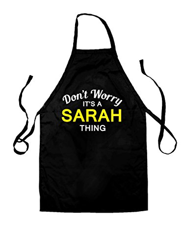 Don't Worry It's a SARAH Thing! - Unisex Adult Fit Apron - 2 Colours