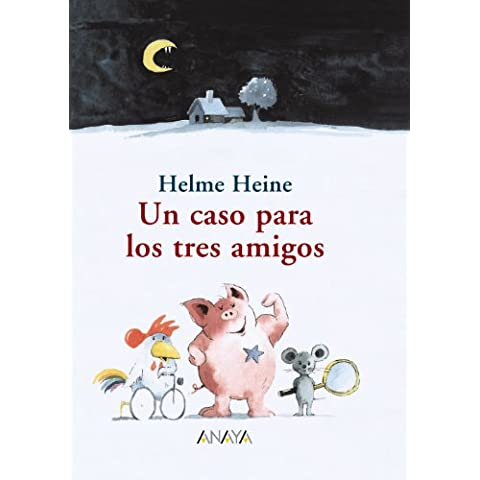 Un caso para los tres amigos (Literatura Infantil (6-11 Años) - Narrativa Infantil)