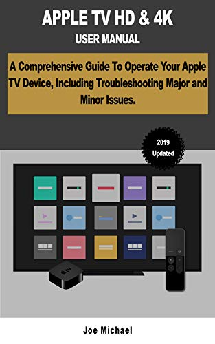 APPLE TV HD & 4K USER MANUAL: A Comprehensive Guide To Operate ...