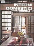 Scarica Libro Interni domestici Ediz illustrata (PDF,EPUB,MOBI) Online Italiano Gratis