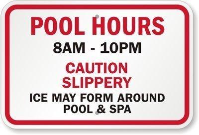"""OneMtoss Schild Aluminum Sign, Pool Hours [ Benutzerdefinierbar ], Caution Slippery Ice May Form Around Pool & Spa Sign, 18\""""H x 12\""""B Warnschilder Aluminium"""