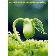 Microbial fertilizer application technology (English Edition)