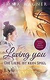 Loving you - Die Liebe ist kein Spiel: Sonderedition: Jump ball & Overtime