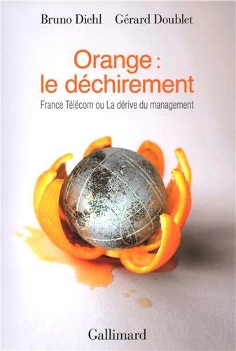 orange-le-dechirement-france-telecom-ou-la-derive-du-management