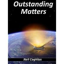 Outstanding Matters