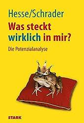 Hesse/Schrader: Was steckt wirklich in mir?: Die Potenzialanalyse