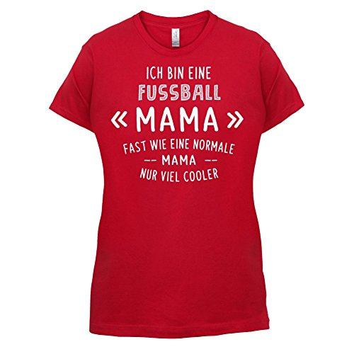 Ich bin eine Fussball Mama - Damen T-Shirt - 14 Farben Rot
