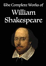 The Complete Works of William Shakespeare: Volume 3 of 3 par William Shakespeare