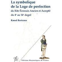 La symbolique de la loge de perfection