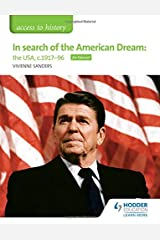 Access to History: In search of the American Dream: the USA, c1917–96 for Edexcel Paperback