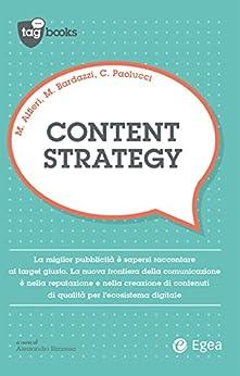 Content strategy di [Bardazzi, Marco, Alfieri, Marco, Paolucci, Corrado]